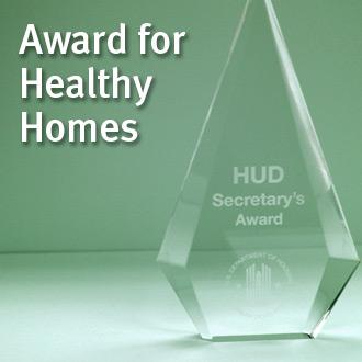 Healthy Homes Award from HUD